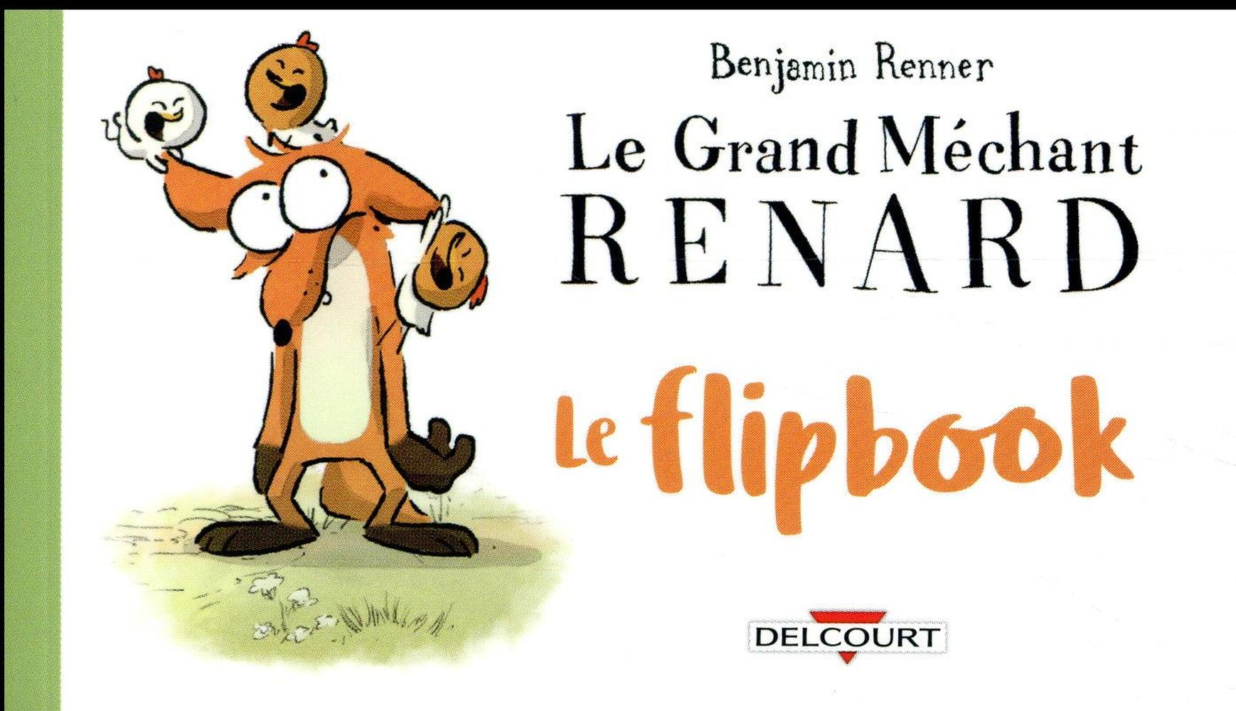 GRAND MECHANT RENARD - LE FLIPBOOK